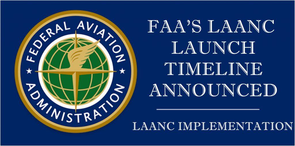 FAA LAANC Timeline